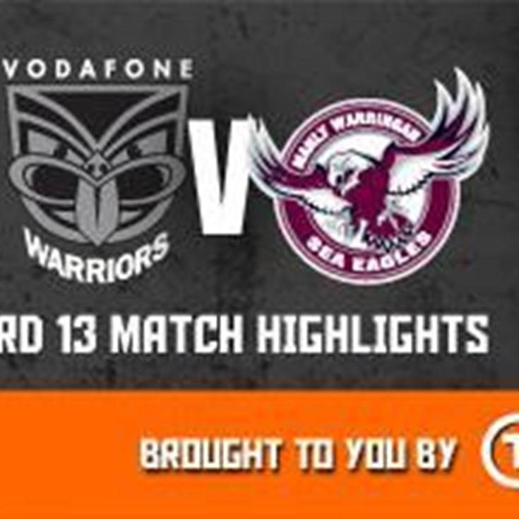 Vodafone Warriors v Sea Eagles Rd13 (Highlights)